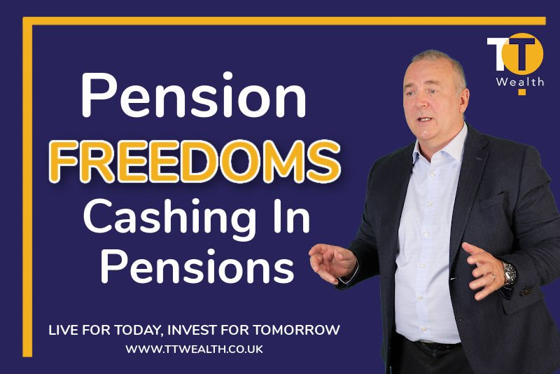 Pension Freedoms Cashing In Pensions
