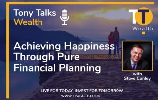 Tony Talks Wealth with Steve Conley