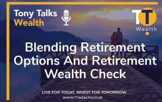 Blending Retirement Options - Retirement Wealth Check