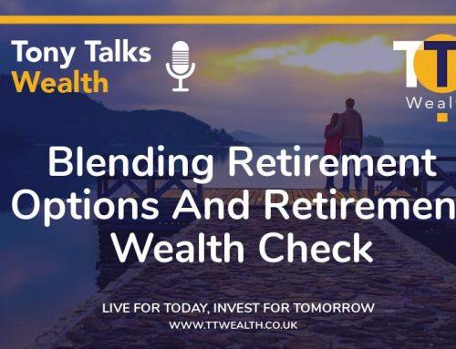 Blending Retirement Options & Retirement Wealth Check
