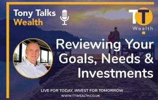 Reviewing Your Goals, Needs & Investments