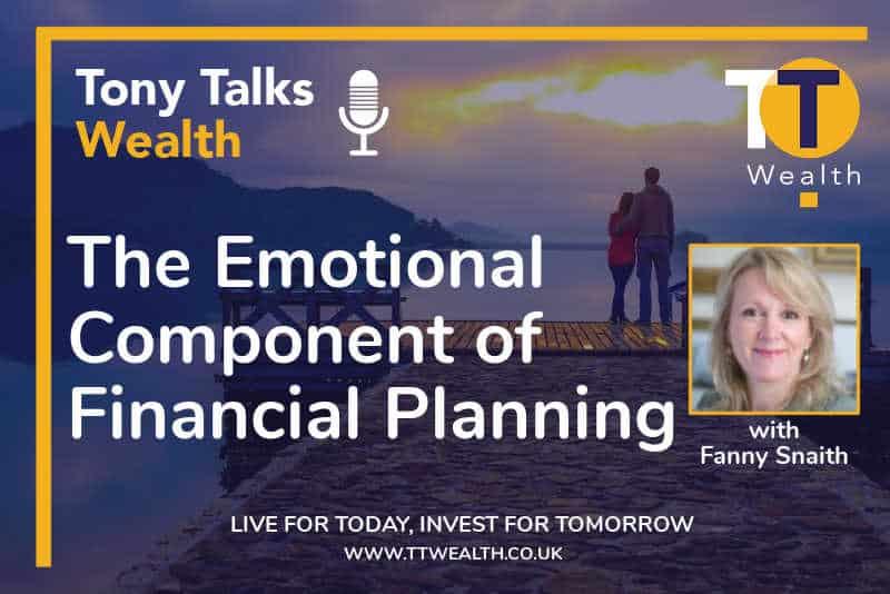 Fanny Snaith Tony Talks Wealth Podcast