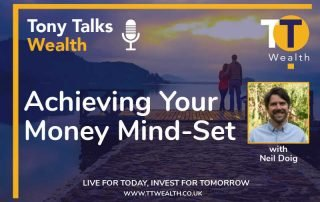 Neil Doig Achieving Your Money Mind-Set Podcast