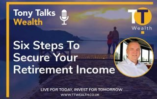 Six Steps To Secure Your Retirement Income