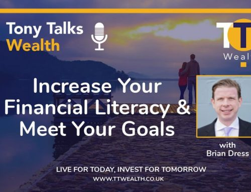 Increase Your Financial Literacy and Meet Your Goals with Brian Dress