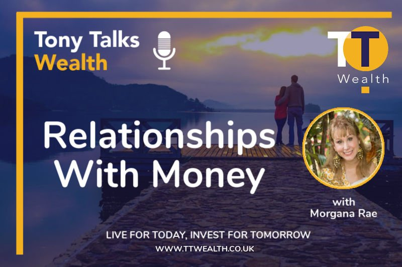 Relationships With Money - with Morgana Rae