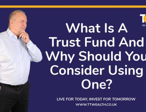What Is A Trust Fund And Why Should You Consider Using One?