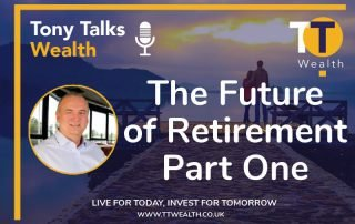 The Future Of Retirement - Part One